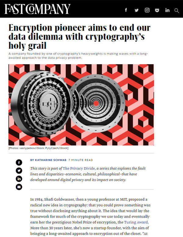 Fast Company: Encryption pioneer aims to end our data dilemma with cryptography's holy grail